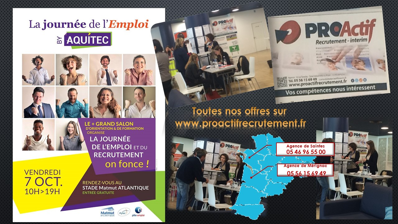 7 octobre 2016 salon aquitec bordeaux proactif - Salon emploi bordeaux ...